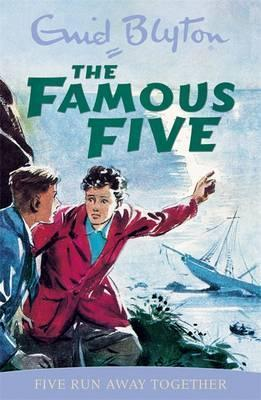 Famous Five, The - 3 Five Run Away Together